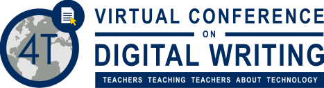 4T Virtual Conference on Digital Writing